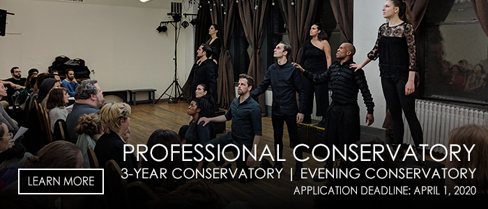 Stella Adler Professional Conservatory, 3 year conservatory and evening conservatory, application deadline is April 1, 2020, Click to learn more